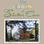 The Cabin at Shelter Cove